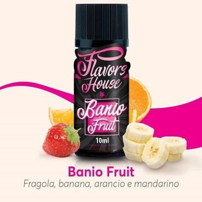 Banio Fruit 10ml -FLAVORS HOUSE- *ELIQUIDFRANCE*